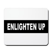 Enlighten Up - Black Mousepad