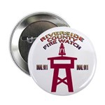 "Rivco Firewatch 2.25"" Button (10 pack)"