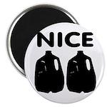 Nice Jugs Magnet