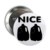"Nice Jugs 2.25"" Button"