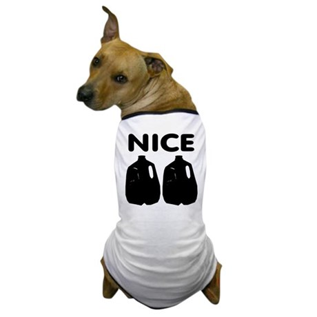 Nice Jugs Dog T-Shirt