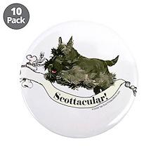 "Spectacular Scottish Terrier 3.5"" Button (10 pack)"