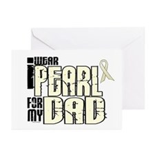 I Wear Pearl For My Dad 6 Greeting Cards (Pk of 20