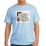 I Wear Pearl For My Dad 6 T-Shirt