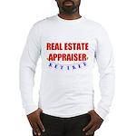 Retired Real Estate Appraiser Long Sleeve T-Shirt