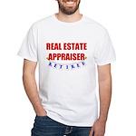Retired Real Estate Appraiser White T-Shirt