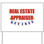 Retired Real Estate Appraiser Yard Sign
