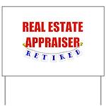 Retired Real Estate Appraiser Yard Sign
