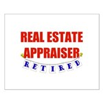 Retired Real Estate Appraiser Small Poster