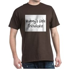Mommy's Little Trichologist T-Shirt