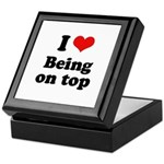 I love being on top Keepsake Box