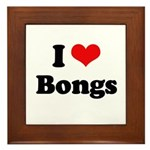 I love bongs Framed Tile