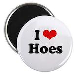 I love hoes Magnet