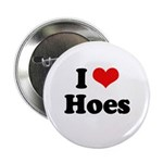 I love hoes 2.25