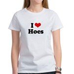 I love hoes Women's T-Shirt