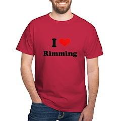 I love rimming Dark T-Shirt