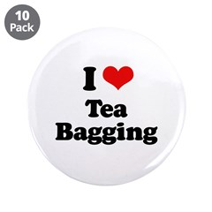 "I love tea bagging 3.5"" Button (10 pack)"