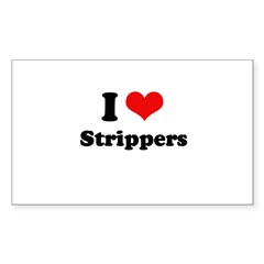 I love strippers Rectangle Sticker 10 pk)