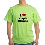 I love nipple clamps Green T-Shirt