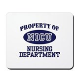 Property of NICU Nursing Department Mousepad
