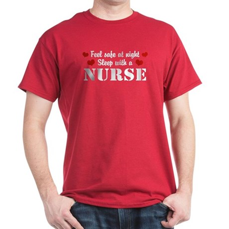 Feel Safe Sleep with a Nurse Dark T-Shirt