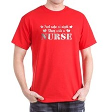 Feel Safe Sleep with a Nurse T-Shirt