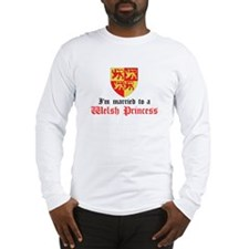 Married To Welsh Princess Long Sleeve T-Shirt