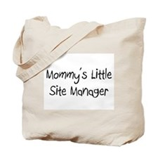 Mommy's Little Site Manager Tote Bag