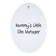 Mommy's Little Site Manager Oval Ornament