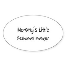 Mommy's Little Restaurant Manager Oval Decal