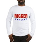 Retired Rigger Long Sleeve T-Shirt