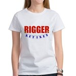 Retired Rigger Women's T-Shirt