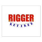 Retired Rigger Small Poster