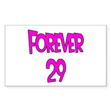 Forever 29 2 Rectangle Decal
