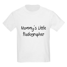 Mommy's Little Radiographer T-Shirt