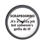 Scrapbooking - Messy Job - Di Wall Clock
