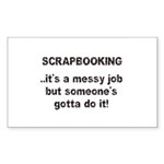 Scrapbooking - Messy Job - Di Rectangle Sticker 5