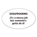 Scrapbooking - Messy Job - Di Oval Sticker (10 pk)