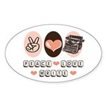 Peace Love Write Writer Oval Sticker (10 pk)