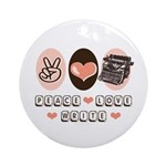 Peace Love Write Writer Ornament (Round)