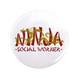 "Dragon Ninja Social Worker 3.5"" Button"