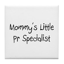 Mommy's Little Pr Specialist Tile Coaster
