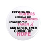 "Fighters Survivors Taken 3 Pink 3.5"" Button"