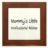 Mommy's Little Professional Athlete Framed Tile