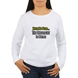 """Have No Fear: Oncologist"" T-Shirt"