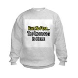 """Have No Fear: Oncologist"" Sweatshirt"