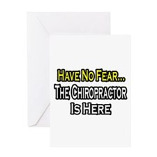 """""""Have No Fear: Chiropractor"""" Greeting Card"""
