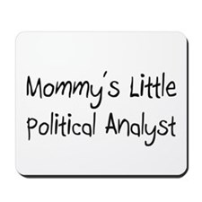 Mommy's Little Political Analyst Mousepad