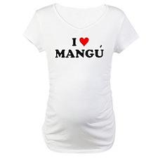 I Love Mangu Shirt