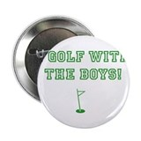 "Golf Chick Too - 2.25"" Button"
